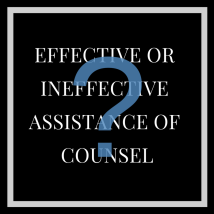 Image result for Ineffective Trial Counsel